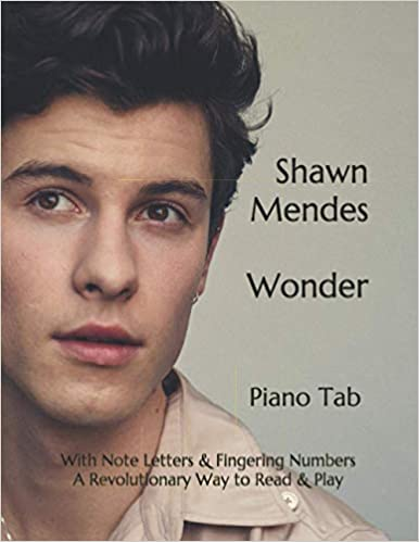 Shawn Mendes - Wonder Play Piano By Letters