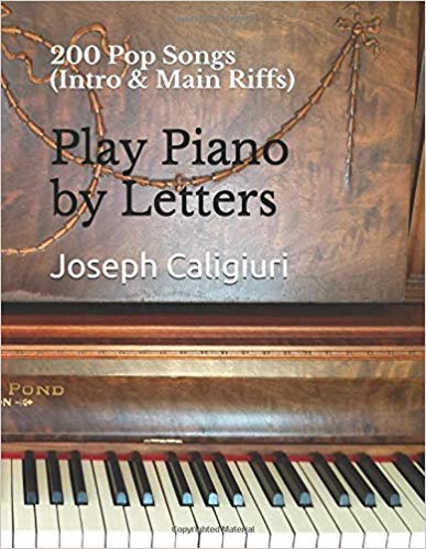 200 Pop Songs Play Piano By Letters