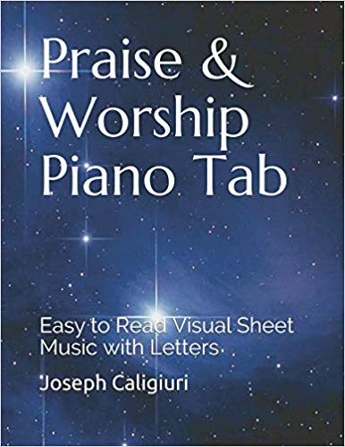 Praise & Worship Piano Play Piano By Letters