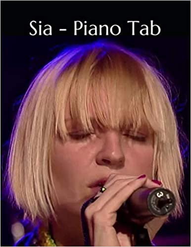 Sia - Piano Tab Play Piano By Letters