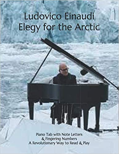 Elegy for the Arctic Play Piano By Letters
